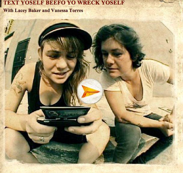 Berrics | Lacey & Vanessa Text Yoself