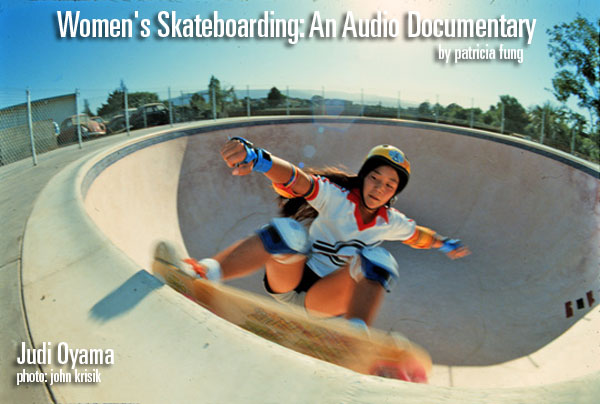 Women's Skateboarding: An Audio Documentary