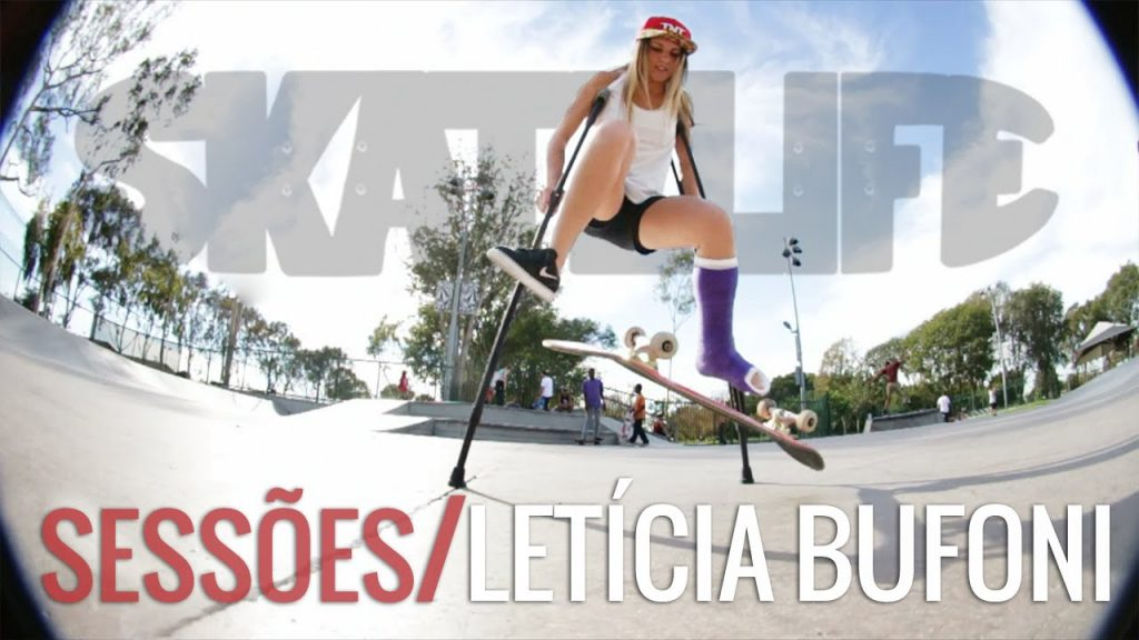 Leticia Bufoni #SKATELIFE – Gata de Bota