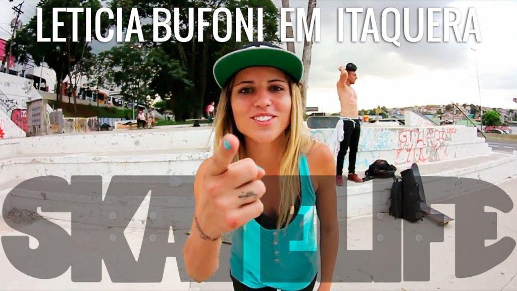 Leticia Bufoni #SKATELIFE | Itaquera