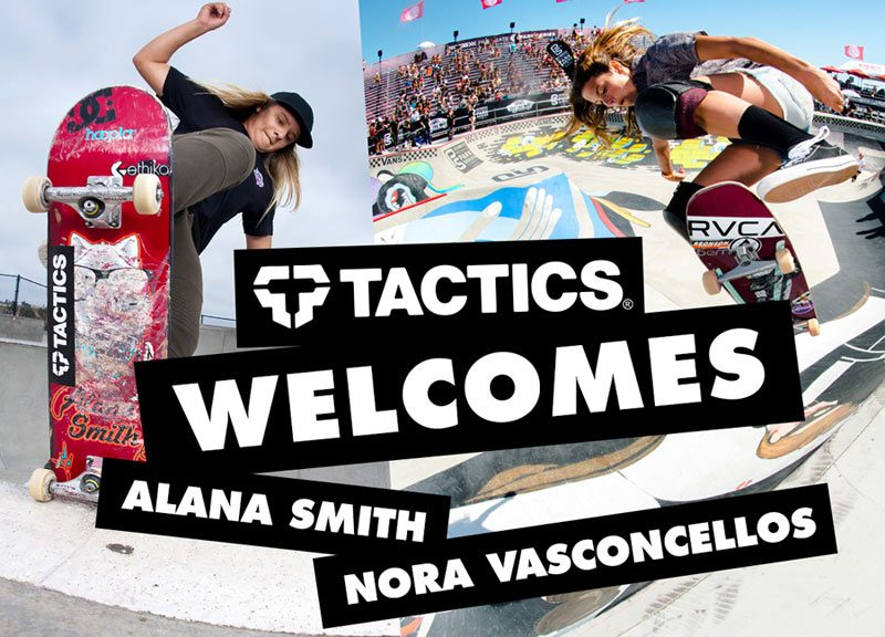 Tactics Welcomes Alana Smith and Nora Vasconcellos