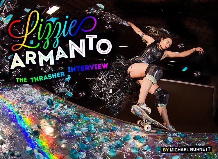 Thrasher | Lizzie Armanto Interview