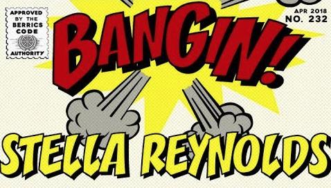 Stella Reynolds – Bangin!