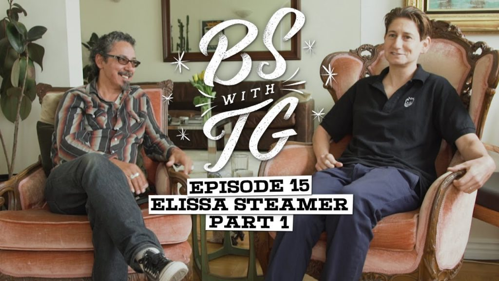BS with TG : Elissa Steamer Part 1