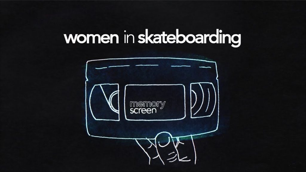 MemoryScreen #13 Women in Skateboarding