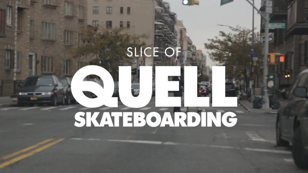 Slice of Quell Skateboarding