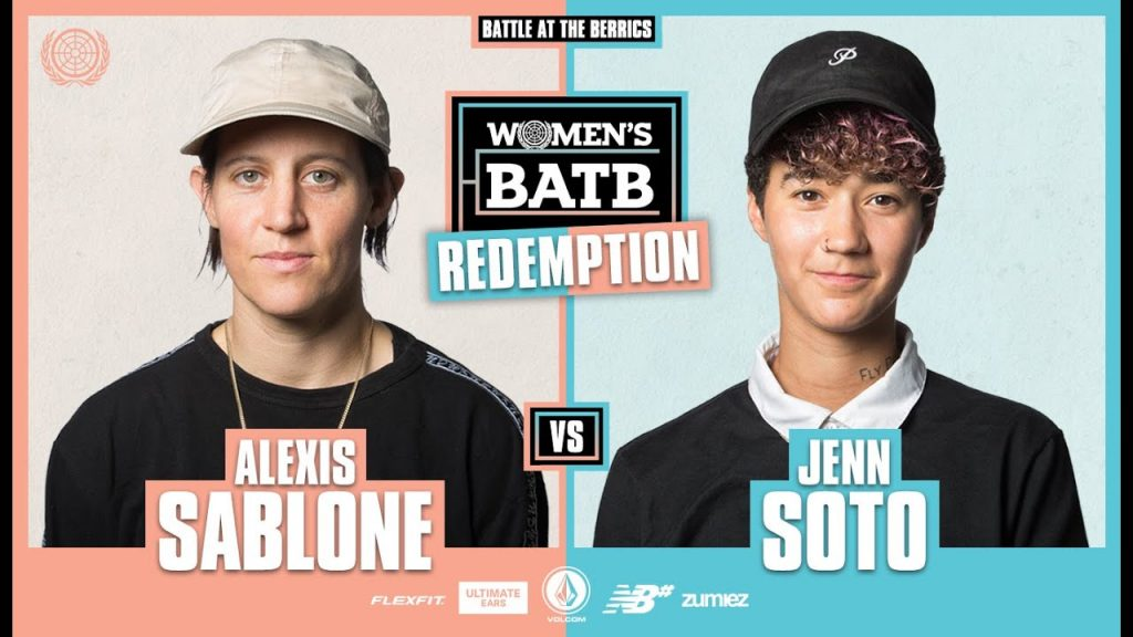 WBATB Finals | Alexis Sablone vs. Jenn Soto