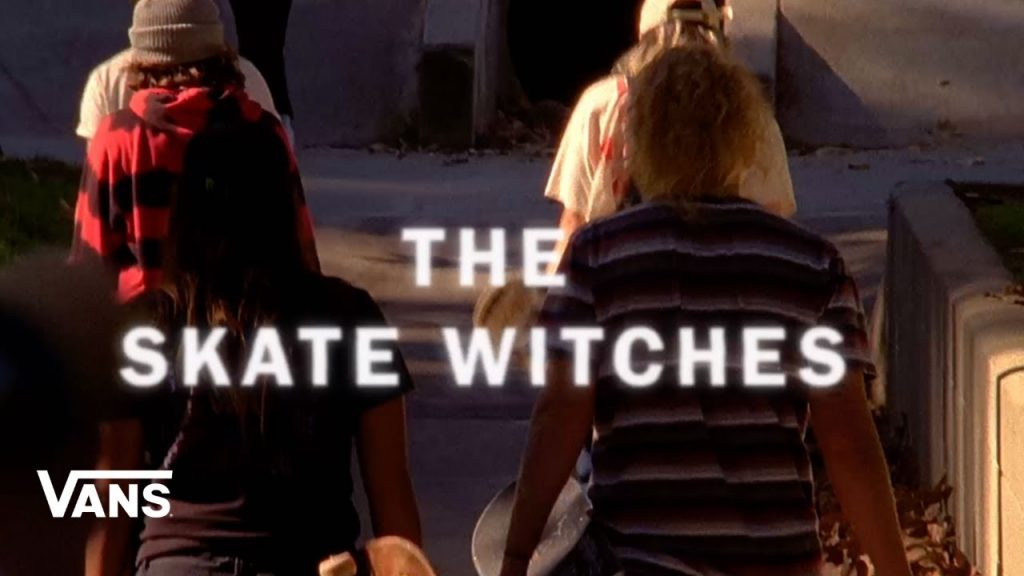 Vans | The Skate Witches
