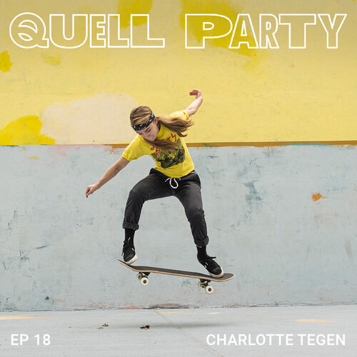Quell Party Episode 18 | Charlotte Tegen