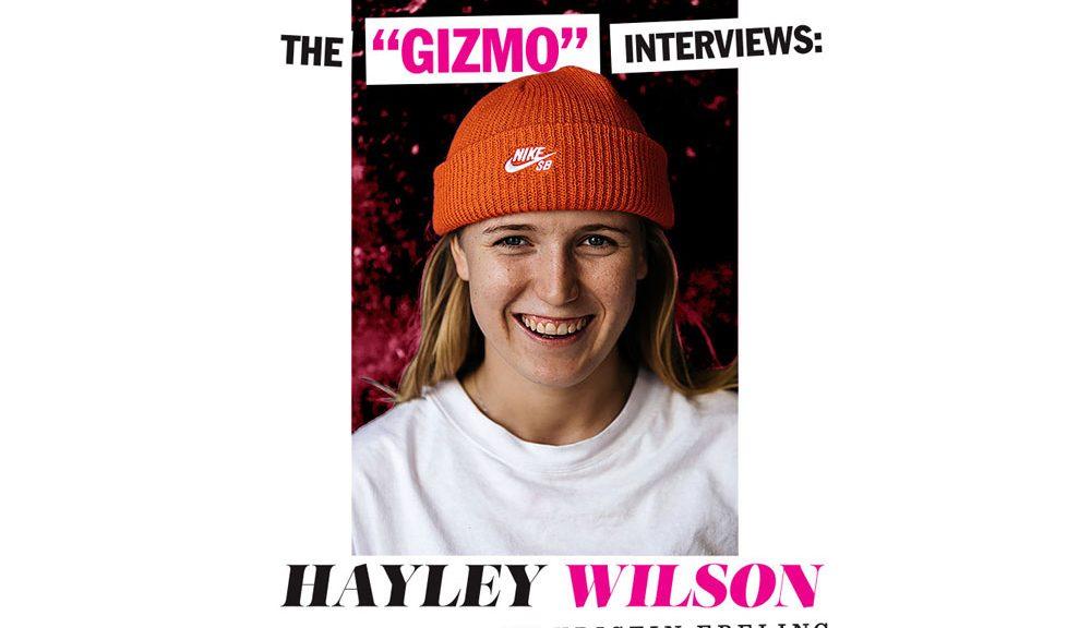 "The ""GIZMO"" Interviews: Hayley Wilson"