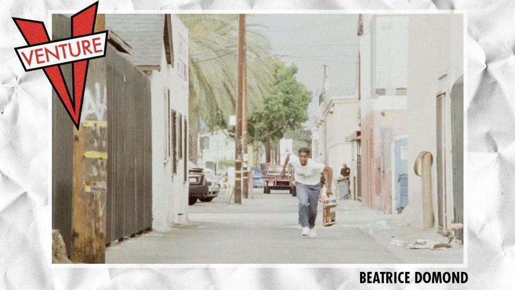 Venture Trucks | Beatrice Domond : Awake