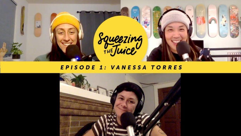 Squeezing the Juice #1 | Vanessa Torres