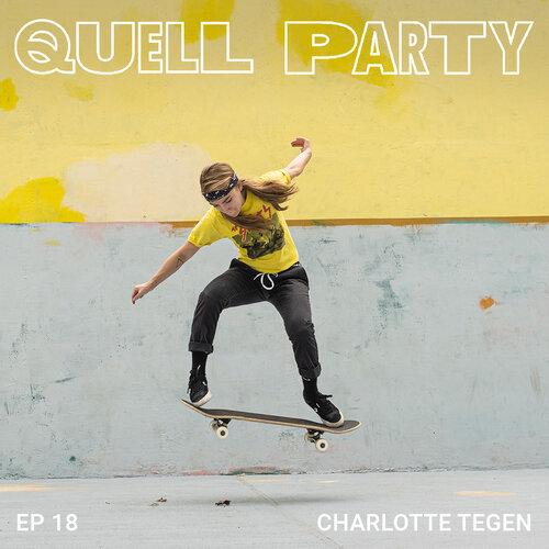 Quell Party Episode 18 | Charlotte Tegen